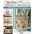 """Buch """"Quilten – Taschen & Geschenke"""""""