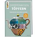 """Buch """"Expertenwissen Töpfern"""""""