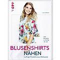 """Buch """"Blusenshirts nähen – Luftige Modelle aus Webware"""""""