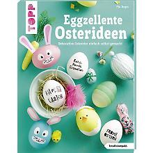 Buch 'Eggzellente Osterideen – dekorative Ostereier einfach selbst gemacht'