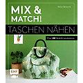 """Buch """"Mix & Match! Taschen nähen - über 500 Modelle kombinieren"""""""