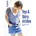 "Buch ""Tops & Shirts stricken"""